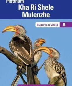 Platinum Kha Ri Shele Mulenzhe Grade 8 Reader (CAPS)