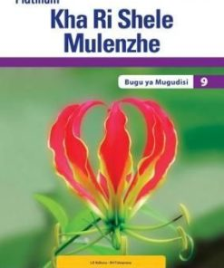 Platinum Kha Ri Shele Mulenzhe Grade 9 Teacher's Guide (CAPS)