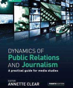 Dynamics of Public Relations and Journalism 4e