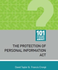 101 Questions and Answers About: The Protection of Personal Information Act