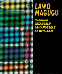 LAWO MAGUGU MATERIAL CULTURE OF THE AMANDEBELE