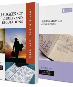 Refugees Act 130 of 1998 & Rules and Regulations; Immigration Act 13 of 2002 & Regulations