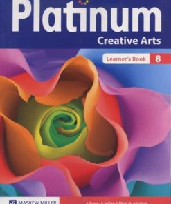 Platinum Creative Arts Grade 8 Learner's Book (CAPS)