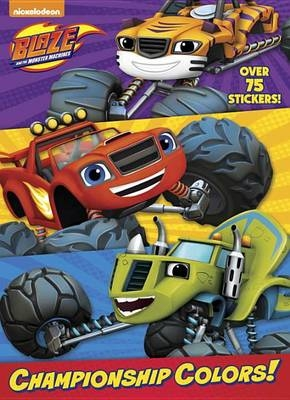 Championship Colors! (Blaze and the Monster Machines) Jumbo Coloring Book