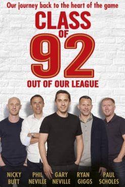 Class of 92: Out of Our League: Neville