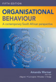 Organisational behaviour - a contemporary south african perspective 5/e