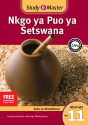 Study & Master Nkgo ya Puo ya Setswana Faele ya Morutabana Mophato wa 11 Caps setswana