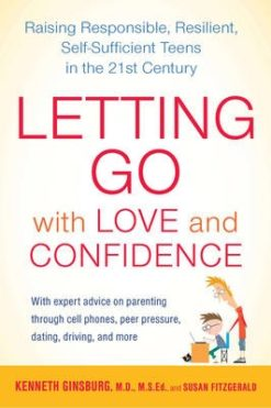 Letting Go with Love and Confidence: Raising Responsible