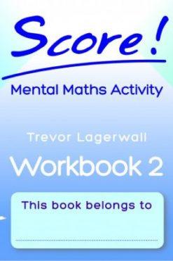 Score! Mental Maths Activity Workbook 2